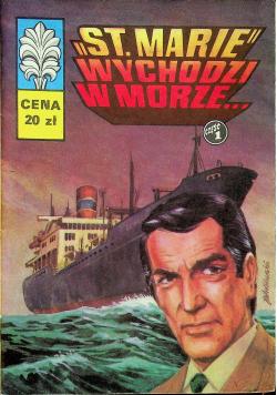 Kapitan Żbik St Marie wychodzi w morze część 1 I wydanie