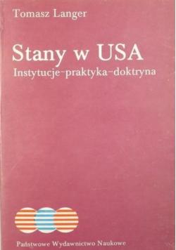 Stany w USA Instytucje praktyka doktryna