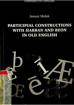 Participial constructions with Habban and beon in old english