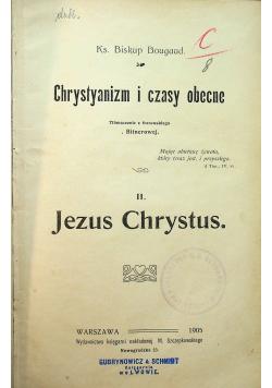 Chrystianizm i czasy obecne tom II  1905