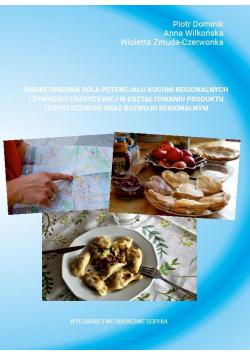 Marketingowa rola potencjału kuchni regionalnych..