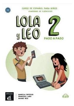 Lola y Leo 2 paso a paso zeszyt ćwiczeń