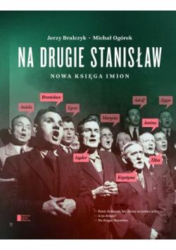 Na drugie Stanisław Nowa księga imion
