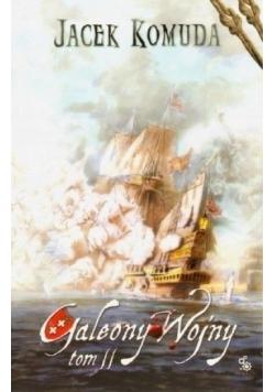 Galeony wojny tom 2