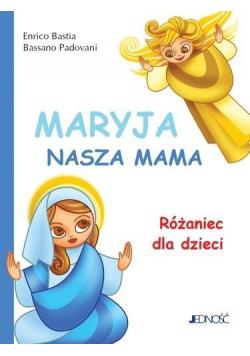 Maryja nasza mama Różaniec dla dzieci