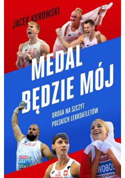 Medal będzie mój. Droga na szczyt polskich..