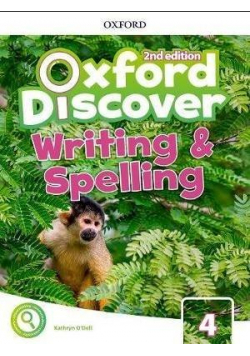 Oxford Discover 2E 4 Writing and Spelling