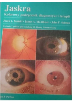 Jaskra Kolorowy podręcznik diagnostyki i terapii