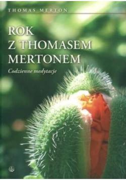 Rok z Thomasem Mertonem. Codzienne medytacje