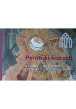 Pomniki historii Najcenniejsze obiekty i zespoły zabytkowe w Polsce