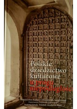 Polskie dziedzictwo kulturowe u progu niepodległości