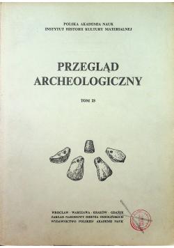 Przegląd archeologiczny tom 23