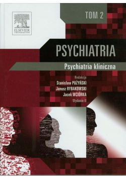 Psychiatria kliniczna Tom 2