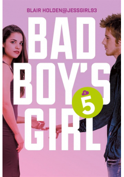 Bad Boy's Girl T.5
