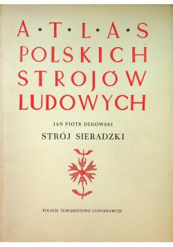 Atlas polskich strojów ludowych Strój sieradzki