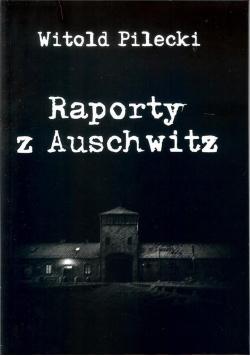 Raporty z Auschwitz NOWA