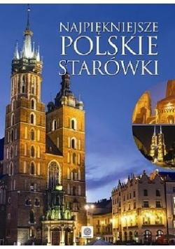 Najpiękniejsze polskie starówki