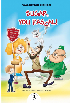 Sugar, You Rascal!