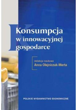 Konsumpcja w innowacyjnej gospodarce