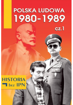 Polska Ludowa 1980 1989  Część 1