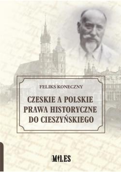 Czeskie a polskie prawa historyczne do..
