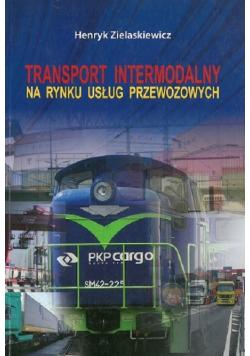Transport intermodalny na rynku usług przewozowych