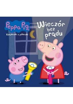 Świnka Peppa. Ksiażeczki z... Wieczór bez prądu