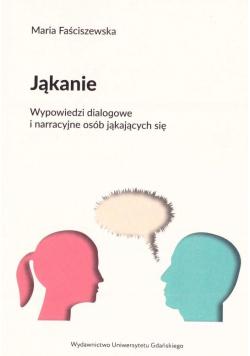Jąkanie. Wypowiedzi dialogowe i narracyjne osób...