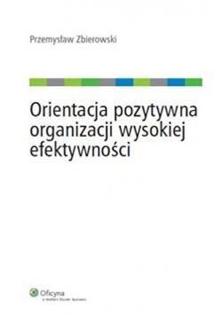 Orientacja pozytywna organizacji wysokiej efektywności