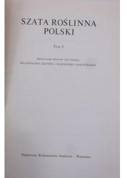 Szata roślinna Polski Tom I