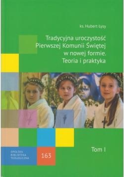 Tradycyjna uroczystość Pierwszej komunii Świętej w nowej formie. Teoria i praktyka