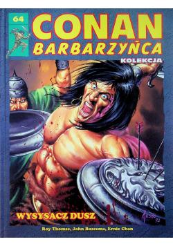 Conan barbarzyńca 64 Wysysacz dusz