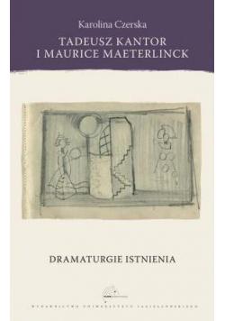 Tadeusz Kantor i Maurice Maeterlinck