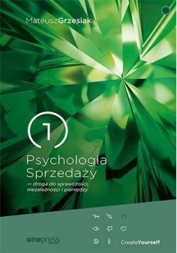Psychologia Sprzedaży - droga do sprawczości...