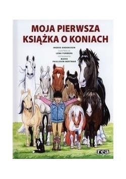Moja pierwsza książka o koniach