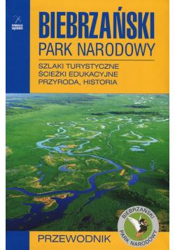 Biebrzański Park Narodowy Przewodnik