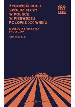 Żydowski ruch spółdzielczy w Polsce w 1 poł XX w.