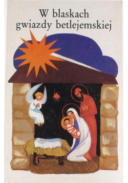 W blaskach Gwiazdy Betlejemskiej