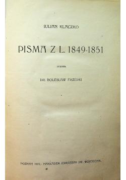Pisma z lat 1849 - 1851 1919 r.