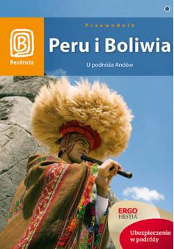 Peru i Boliwia U podnóża Andów Przewodnik
