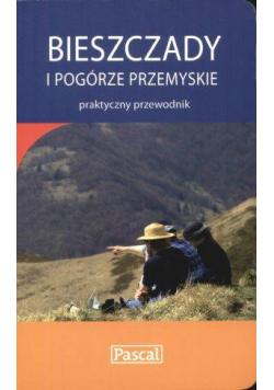 Praktyczny przewodnik - Bieszczady i Podg. PASCAL