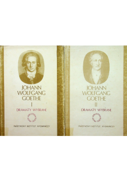Goethe Dramaty wybrane Tom I i II