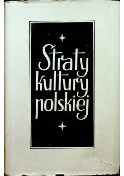 Straty kultury polskiej 1939 - 1944 tom 1 1945 r.