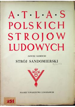Atlas polskich strojów ludowych Strój Sandomierski