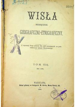 Wisła miesięcznik geograficzno etnograficzny Tom VIII 1894 r