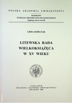 Litewska rada wielkoksiążęca w XV wieku