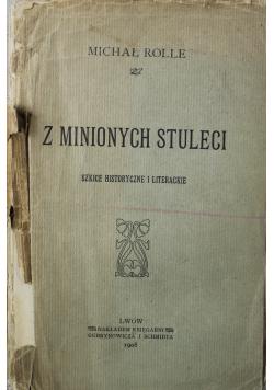 Z minionych stuleci 1908 r.