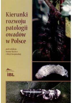 Kierunki rozwoju patologii owadów w Polsce