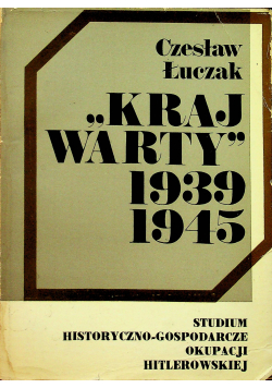 Kraj Warty 1939 - 1945