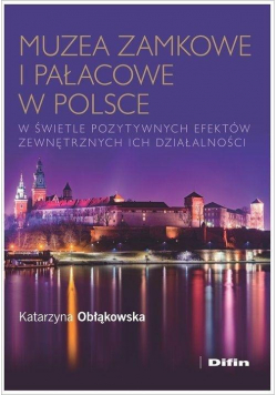 Muzea zamkowe i pałacowe w Polsce w świetle...